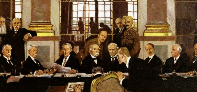 World War I Remembered: The Treaty of Versailles